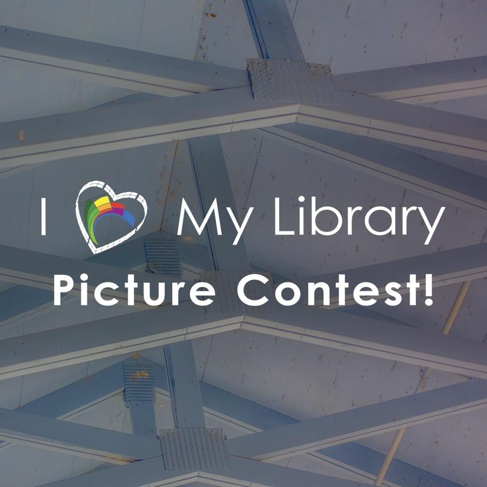 I Love My Library Picture Contest